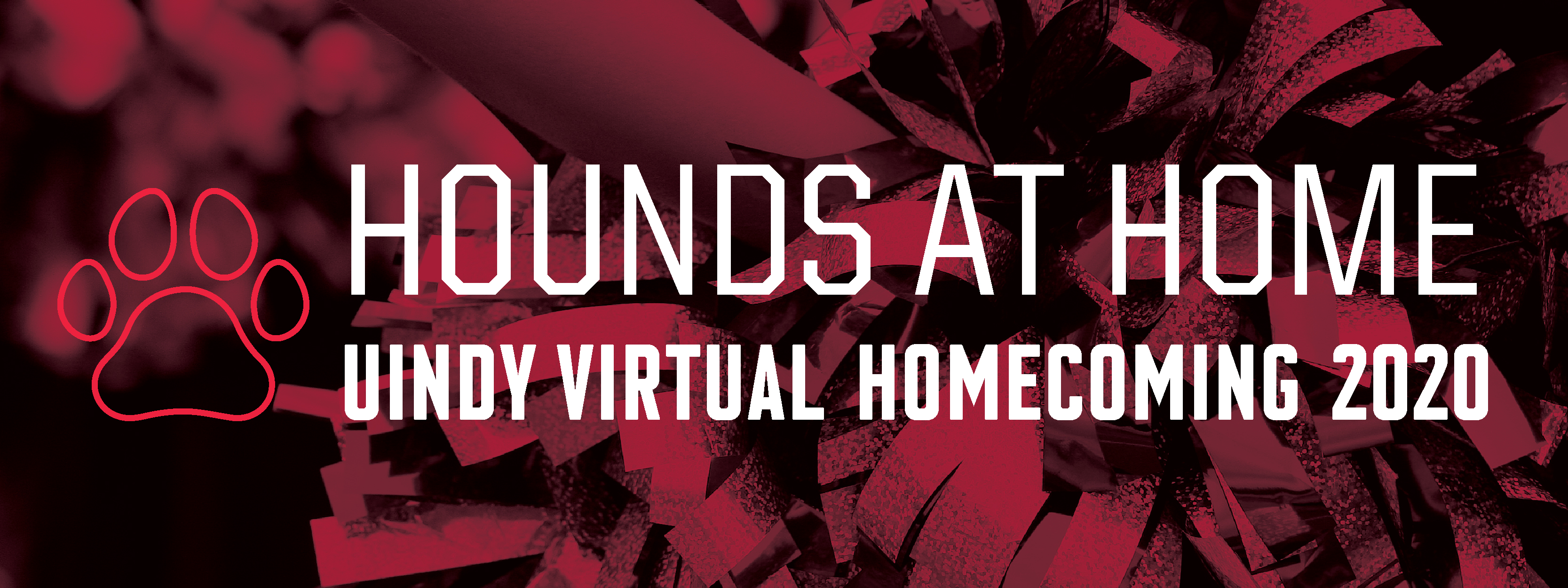 Hounds at Home: UIndy Virtual Homecoming